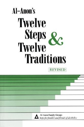 Al Anon's Twelve Steps and Twelve Traditions by Al Anon