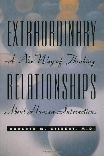 Extraordinary Relationships by Roberta Gilbert