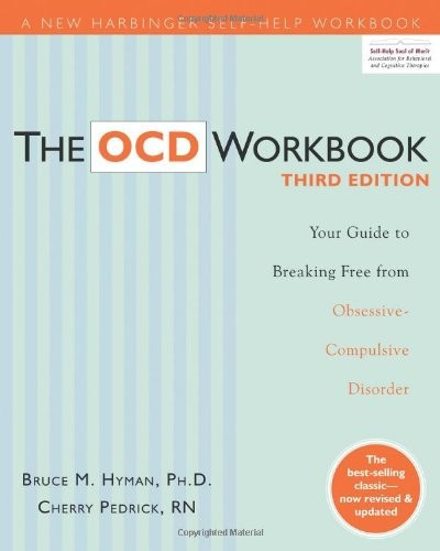 The OCD Workbook by Bruce M. Hyman and Cherlene Pedrick